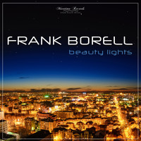 Frank Borell - Beauty Lights (Sentimental Mix)