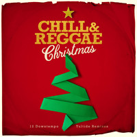 Various Artists - Chill & Reggae Christmas