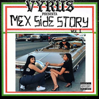 Vyrus - Mex Side Story, Vol. 1 (Explicit)