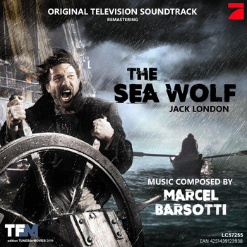 Marcel Barsotti - The Sea Wolf (Original Soundtrack)