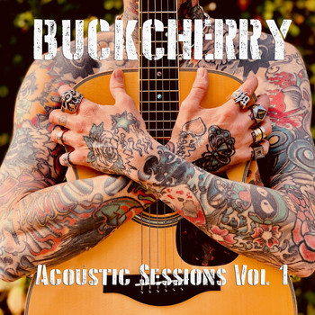 Buckcherry - Acoustic Sessions, Vol. 1