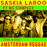 Saskia Laroo - (This is the) Amsterdam Reggae