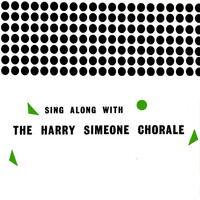 Harry Simeone Chorale - Sing Along With