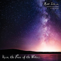 Matt Johnson - Upon the Face of the Waters