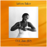 LaVern Baker - Don Juan (EP) (All Tracks Remastered)
