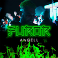 Angell - Furor (Explicit)