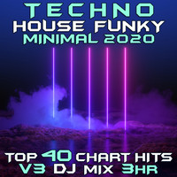 DoctorSpook - Techno House Funky Minimal 2020 Top 40 Chart Hits, Vol. 3