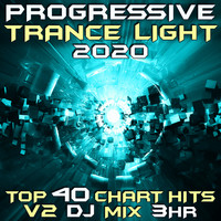 Goa Doc - Progressive Trance Light 2020 Top 40 Chart Hits V2 DJ Mix 3Hr