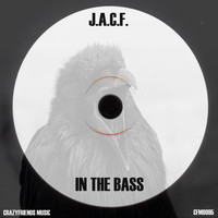 J.A.C.F. - In The Bass