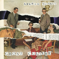 Arkham Sunset - Ghost Culture