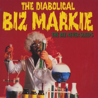 Biz Markie - The Biz Never Sleeps (Explicit)