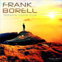 Frank Borell - Dreams Come True (Seasons Change Mix)