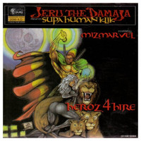Jeru The Damaja - Heroz 4 Hire (Explicit)
