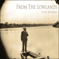 Tom McRae - From the Lowlands