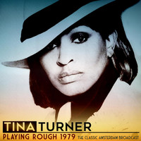 Tina Turner - Playing Rough, 1979 (Live 1979)