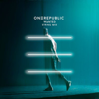 OneRepublic - Wanted (String Mix)