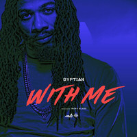 Gyptian - With Me