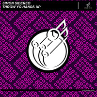 Simon Sidereo - Throw Yo Hands Up