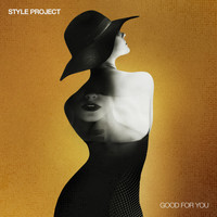 Style Project - Good for You