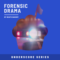 Beats Bakery - Forensic Drama (Underscore Series)