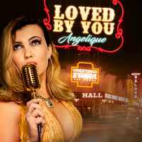 Angelique - Loved By You