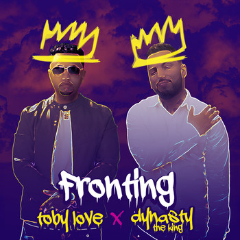 Toby Love - Fronting