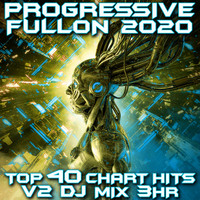 Goa Doc - Progressive Fullon 2020 Top 40 Chart Hits V2 DJ Mix 3Hr
