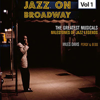 Miles Davis - Milestones of Jazz Legends - Jazz on Broadway, Vol. 1
