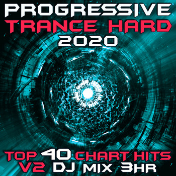 Goa Doc - Progressive Hard Trance 2020 Top 40 Chart Hits V2 DJ Mix 3Hr