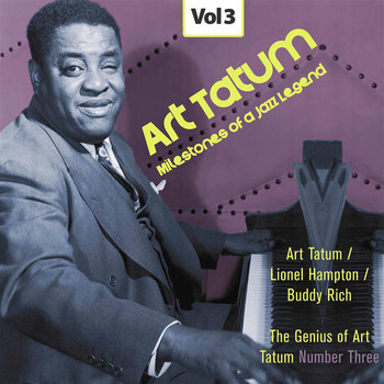 Art Tatum - Milestones of a Jazz Legend - Art Tatum, Vol. 3