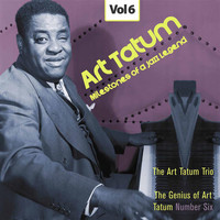 Art Tatum - Milestones of a Jazz Legend - Art Tatum, Vol. 6