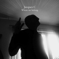 Jacques C - Where We Belong