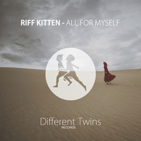 Riff Kitten - All For Myself