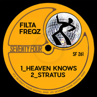 Filta Freqz - Heaven Knows