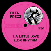 Filta Freqz - A Little Love