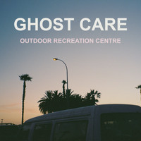 Ghost Care / - Outdoor Recreation Centre