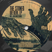 The Stoned - We Real EP