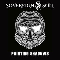 Sovereign Son - Painting Shadows