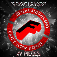 Foreigner - In Pieces (10 Year Anniversary)