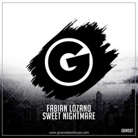 Fabian Lozano - Sweet Nightmare