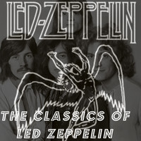Led Zeppelin - The Classics of Led Zeppelin
