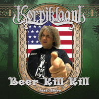Korpiklaani - Beer Kill Kill (Explicit)