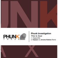 Phunk Investigation - This Is Soul