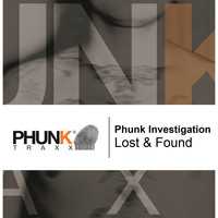 Phunk Investigation - Lost & Found