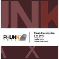 Phunk Investigation - Sax Shop
