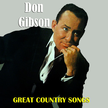 Don Gibson - Great Country Songs