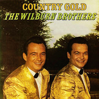 The Wilburn Brothers - Country Gold