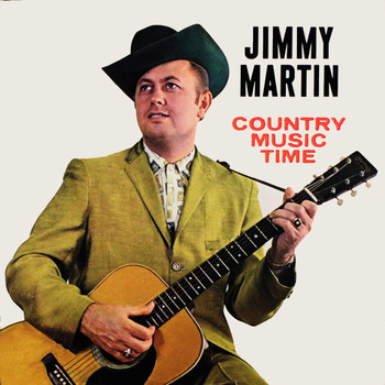 Jimmy Martin - Country Music Time