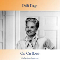 Patti Page - Go On Home (Analog Source Remaster 2020)