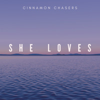 Cinnamon Chasers - She Loves